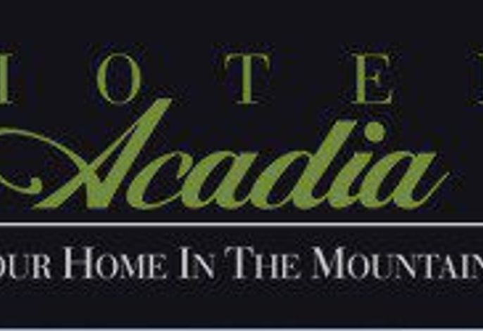 Hotel Acadia - Your home in the mountains